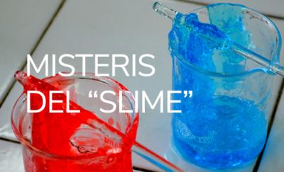 """Misteris del """"slime"""""""