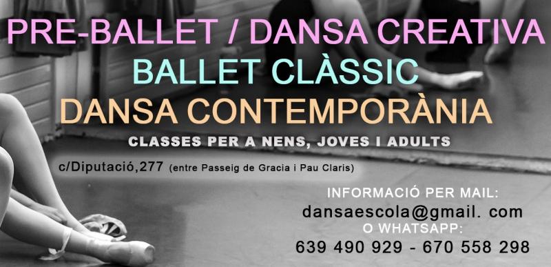 Pre-ballet / Dansa creativa. Ballet clàssci. Dansa contemporània. Classes per a nens, joves i adults. dansaescola@gmail.com. Whatsapp 639490929 / 670558298