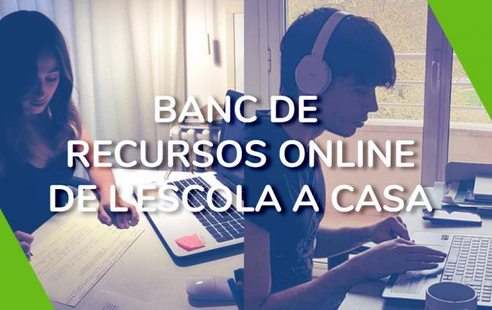 Banc de recursos online de l'escola a casa
