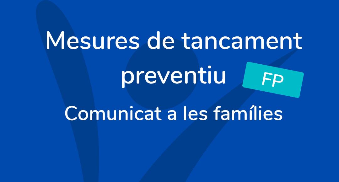 Comunicat families FP mesurs tancament preventiu