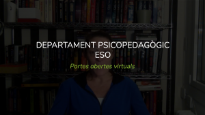 Departament Psicopedagògic ESO