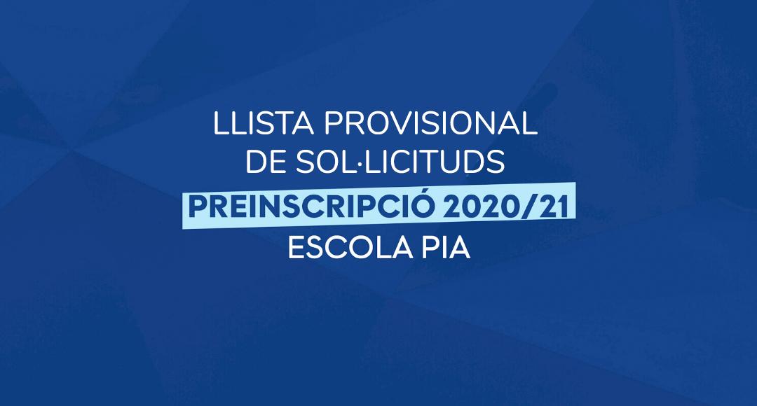 Llista provisionals de sol·licituds Preinscripció 2020-21