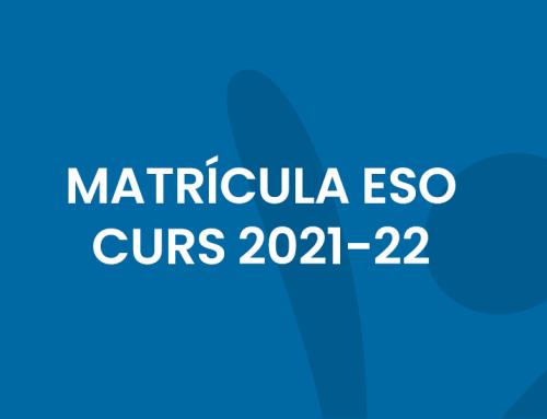 Matrícula ESO curs 21-22 (nou alumnat)